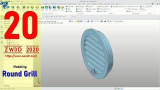 #20 ZW3D 2020 Modeling Round Grill Basic Tutorial For Beginner