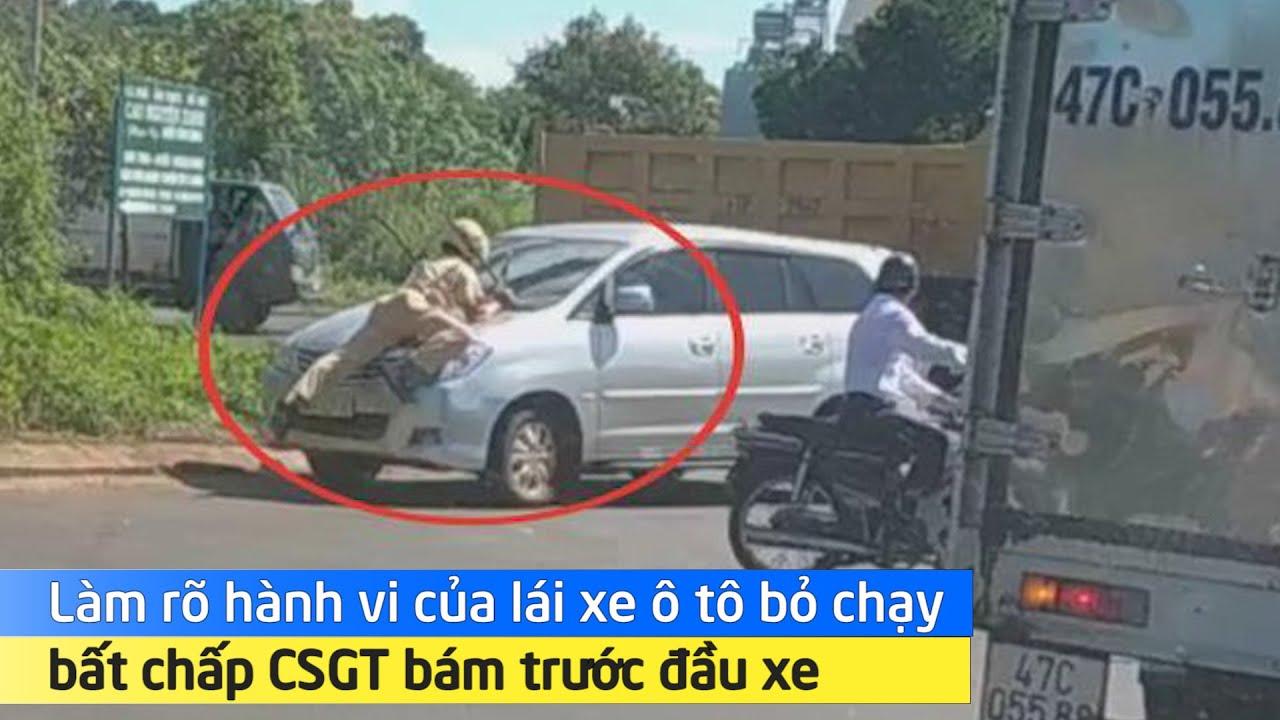 Làm rõ hành vi của lái xe ô tô bỏ chạy bất chấp CSGT bám trước đầu xe