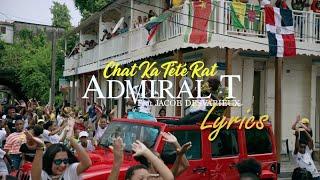 Admiral T Feat. Jacob Desvarieux - Chat Ka Tété Rat Lyrics