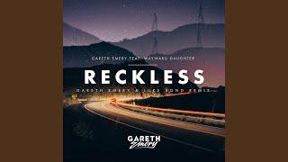 Reckless (Gareth Emery & Luke Bond Extended Remix)
