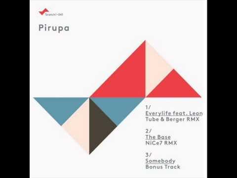 Pirupa - Somebody (Original Mix)