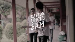 DAY FOR UNCLE SAM - DIDNT YOU WANNA MAKE A HIST [ Music Clip ]
