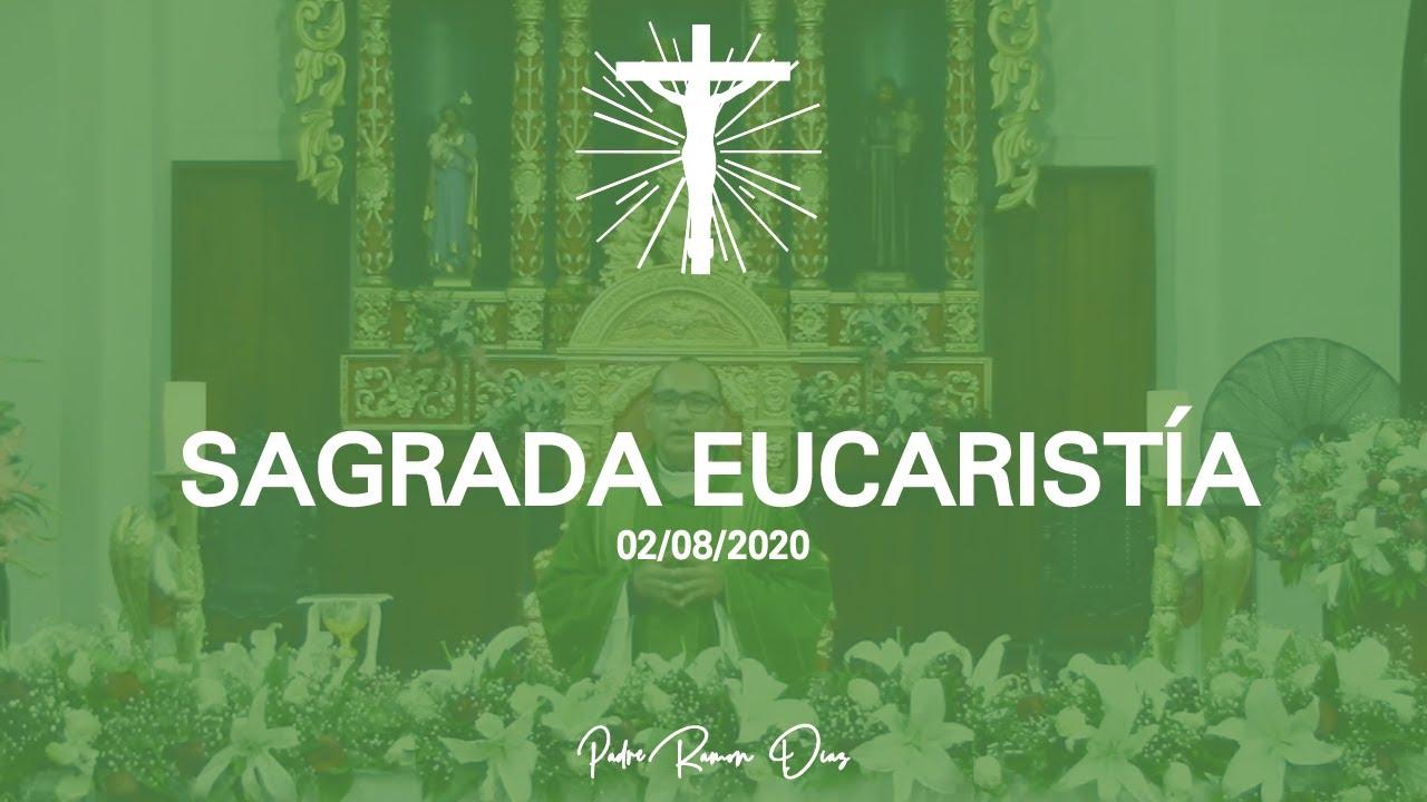SAGRADA EUCARISTIA | Padre Ramón Diaz