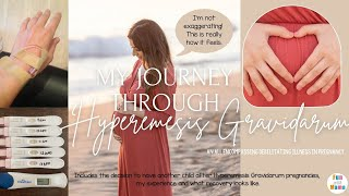 Hyperemesis Gravidarum Pregnancy - My Journey Through HG + Recovery