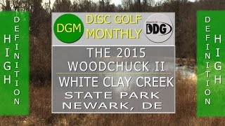 DGM 133- The 2nd Annual Woodchuck at White Clay