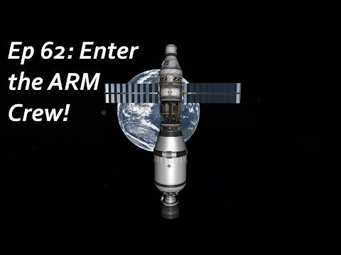 Enter the ARM Crew! - KSP/MKS - Multiplanetary Species Episode 62