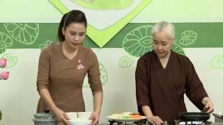 """Chương trình dạy nấu món chay """"Cơm Trộn"""" Hướng dẫn: Nguyễn Dzoãn Cẩ..."""