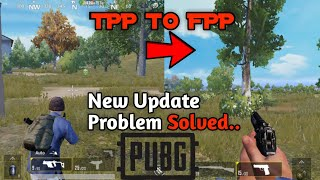    🔥 FPP To TPP 🔥Camera View Pubg Secret Setting Without Any Hacking App Problem Solved 2018   