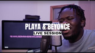 Scratch - Playa & Beyonce (Live Session)   One Sugar EP