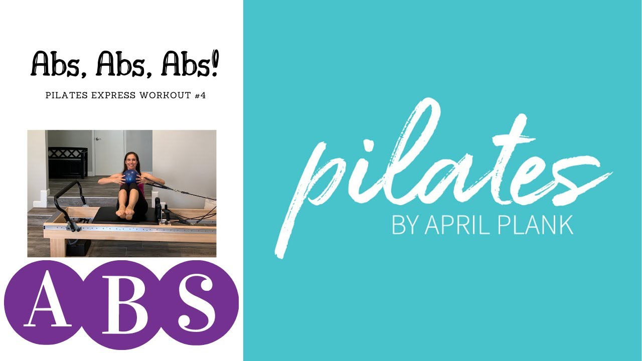 Abs, Abs, Abs! Pilates Reformer Express Workout #4