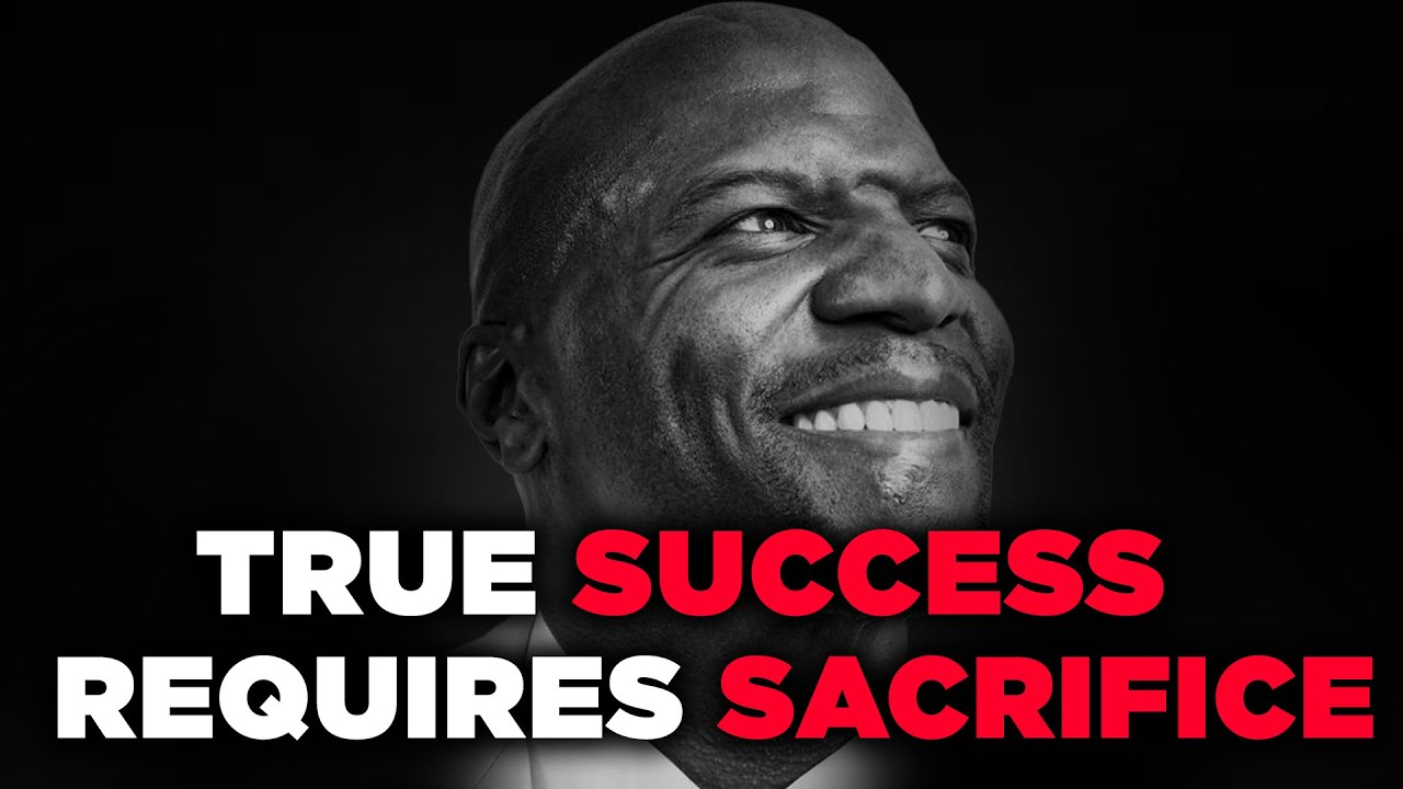 TRUE SUCCESS REQUIRES SACRIFICE-  Motivational Video