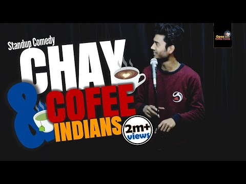 Chay Cofee & Indians || OPEN MIC || Standup Comedy