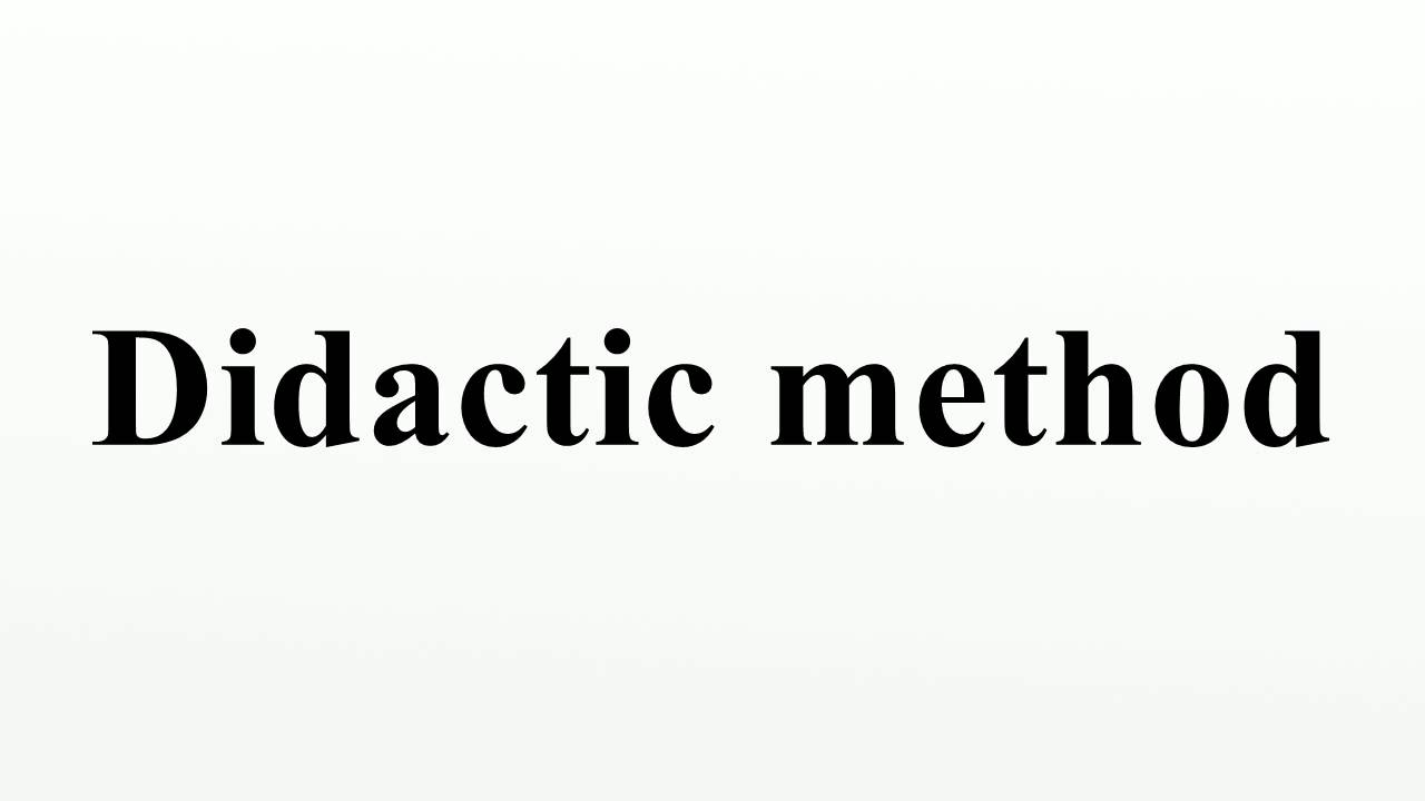 Didactic Method Youtube