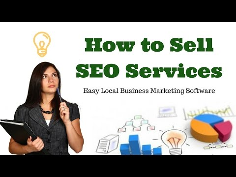 How to sell SEO services to local business...