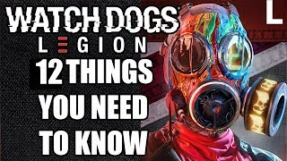 Watch Dogs Legion - 12 NEW Things You NEED TO KNOW