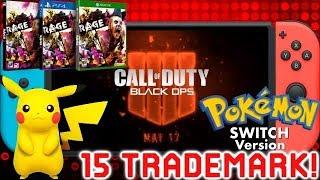 Massive News: Pokemon Switch Reveal  Black Ops 4 Switch Rage 2 Gameplay  Nintendo Filed 15 Trademark