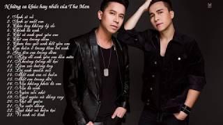 Những bản Ballad nhẹ nhàng hay nhất của The Men Playlist Full HD