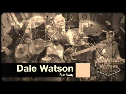 Dale Watson and his Lone Stars ~ Run Away