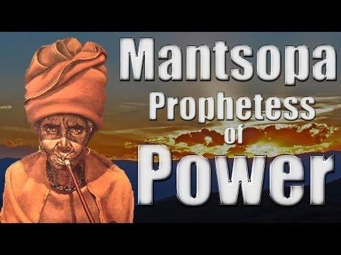 Mantsopa: Prophetess of Power