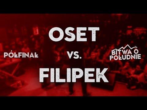 OSET vs. FILIPEK / Bitwa o Południe 2018 (Półfinał)