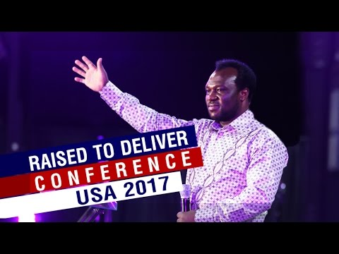 RAISED TO DELIVER CONFERENCE USA 2017 WITH Apostle John Chi.