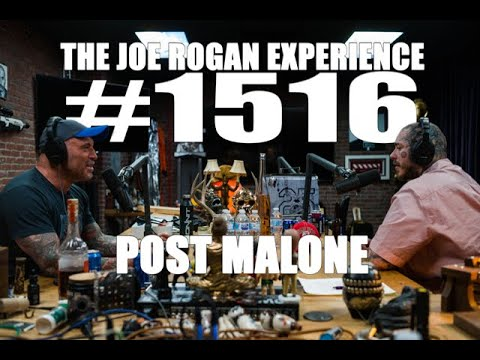 Joe Rogan Experience #1516 - Post Malone