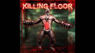 Killing Floor - Outbreak (Menu Theme) (Music)