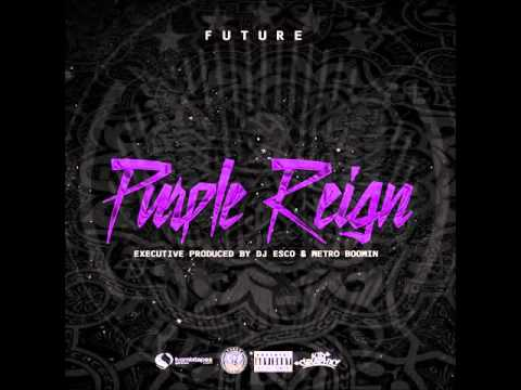 Future - Inside The Mattress [Prod. By Nard & B] (Purple Reign) (FAST)