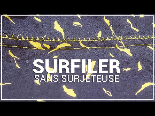 SURFILER SANS SURJETEUSE