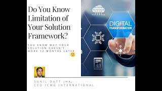 Do You Know Limitation of Your Solution Framework?