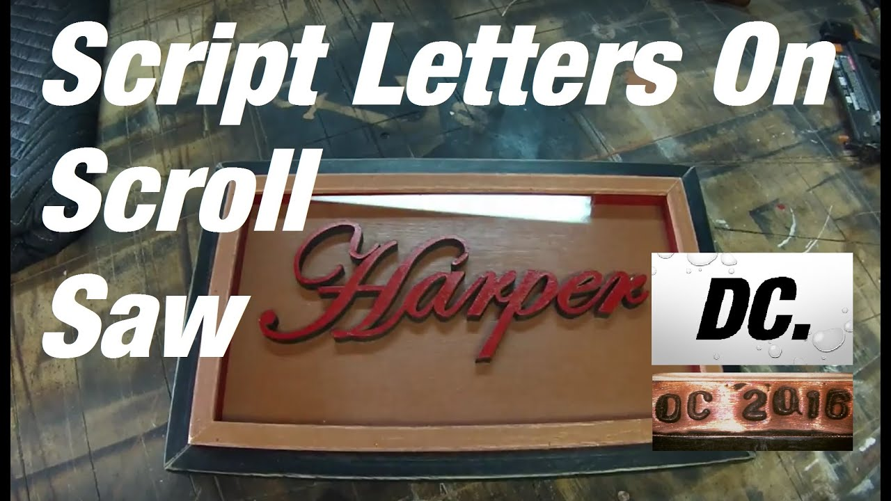 dc script letters cut on scroll saw