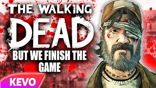 Walking Dead S2 but we finish the game