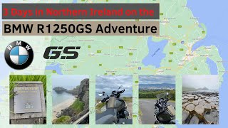 3 Days in Northern Ireland on the BMW R1250GS Adventure