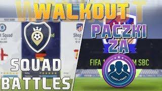 PACZKI ZA SBC I SQUAD BATTLES = WALKOUT!! FIFA 18