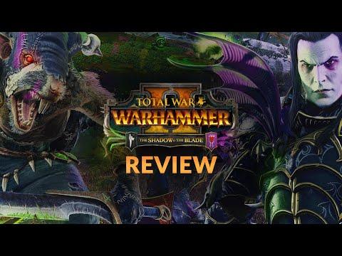 THE SHADOW & THE BLADE DLC   REVIEW - Total War: Warhammer 2 DLC