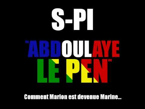 S-Pi - Abdoulaye Le Pen (Audio Only)