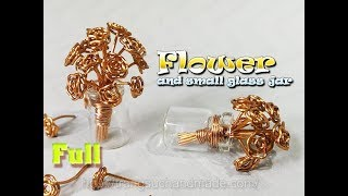 Flower vase pendant from copper wire and mini glass jar - full version ( slow ) 347