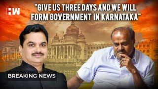 """Give us three days and we will form government in Karnataka"": Maharashtra BJP Minister"