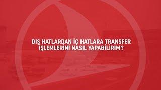 Dış Hattan İç Hatta Transfer - Turkish Airlines