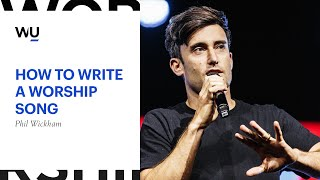 Phil Wickham - How To Write A Worship Song | Teaching Moment