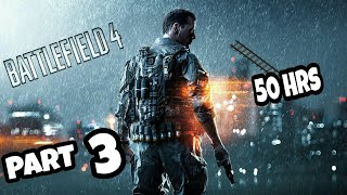 [BF4] Railroad to 50 hours PART 3