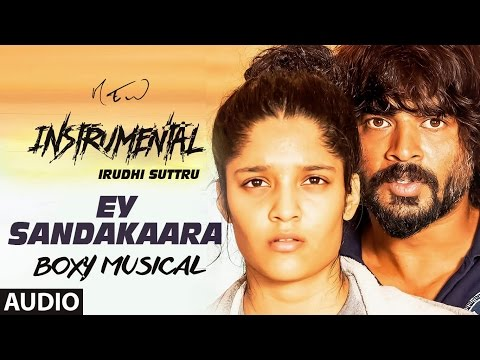 Ey Sandakaara Instrumental | Irudhi Suttru | Karaoke | Andre nel Boxy