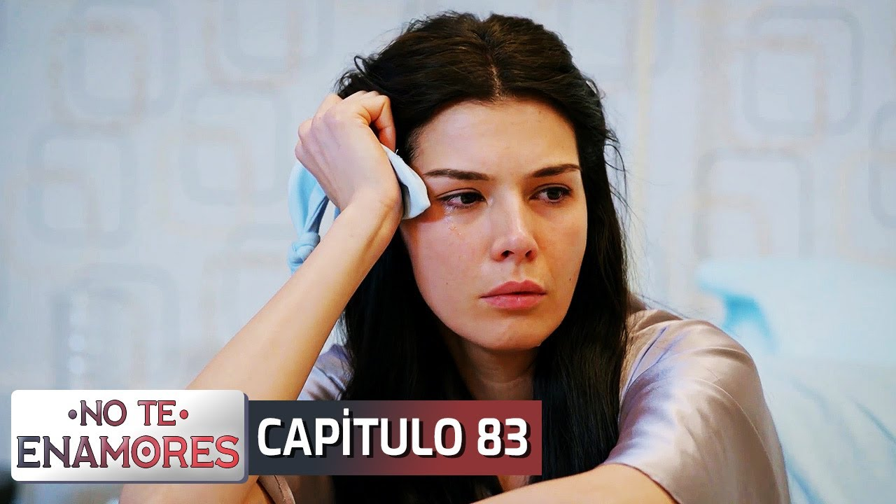 No Te Enamores Capitulo 83 (Audio Español) | Kaderimin Yazıldığı Gün