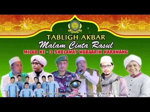 Mabruk Alfa Mabruk Milad Ke - 3 Sholawat Wabaarik Menggema Cengkong Karawang