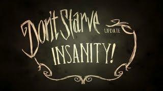 Don't Starve: Insanity!