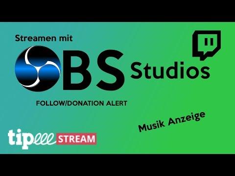 Streamen mit OBS Studios, Follow, Donation, Musik einfügen