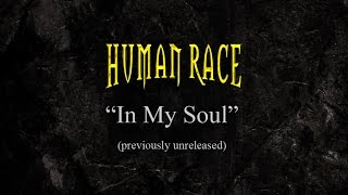Human Race - In My Soul (previously unreleased)