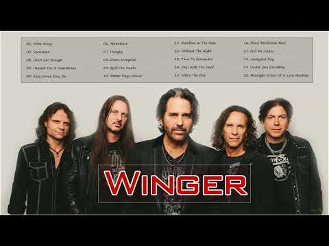 Download Winger greatest hits full album winger best songs - Winger new playlist 2020