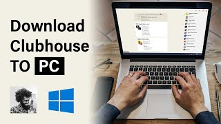 How download clubhouse on PC | install clubhouse to computer