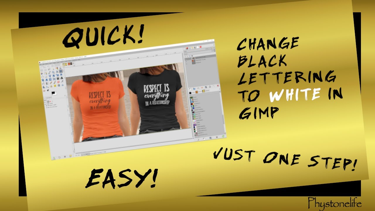 T Shirt Design Change Black Text To White Quickly Easily In Gimp Youtube